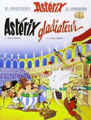 Asterix Gladiateur French Edition By Ren Goscinny 2004 08 15