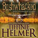Bargain Audio Book - Bushwhacked