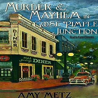 Murder & Mayhem in Goose Pimple Junction audiobook cover art