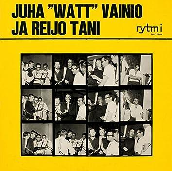 """Juha """"Watt"""" Vainio ja Reijo Tani"""