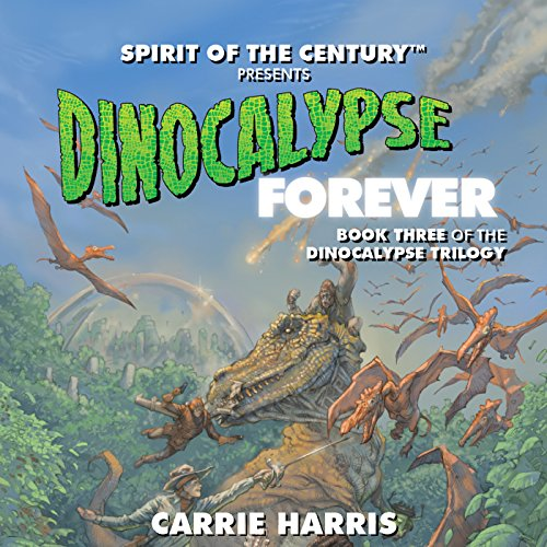 Dinocalypse Forever audiobook cover art