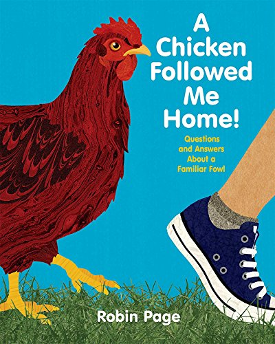 Download A Chicken Followed Me Home!: Questions and Answers about a Familiar Fowl B00O66033I