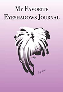 My Favorite Eyeshadows Journal: Stylishly illustrated little notebook is the perfect accessory for all cosmetic lovers.