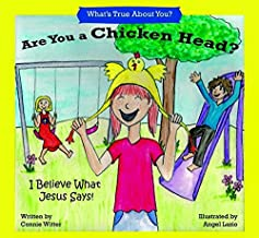 Are You A Chicken Head?