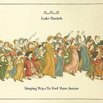 Singing Ways to Feel More Junior