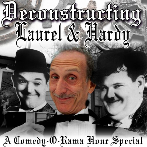 Deconstructing Laurel & Hardy audiobook cover art