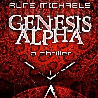 Genesis Alpha                   De :                                                                                                                                 Rune Michaels                               Lu par :                                                                                                                                 Thomas Stephen Jr.                      Durée : 5 h et 9 min     Pas de notations     Global 0,0