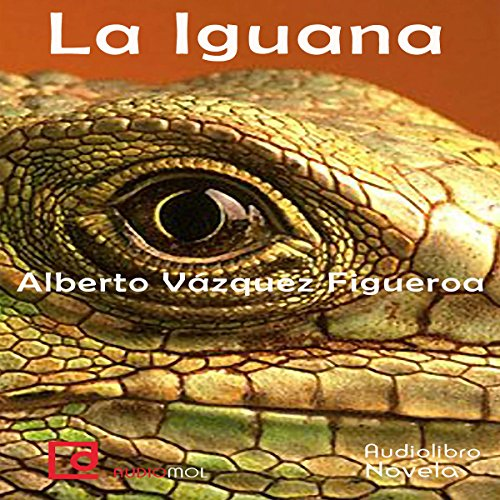 La iguana [The Iguana] audiobook cover art