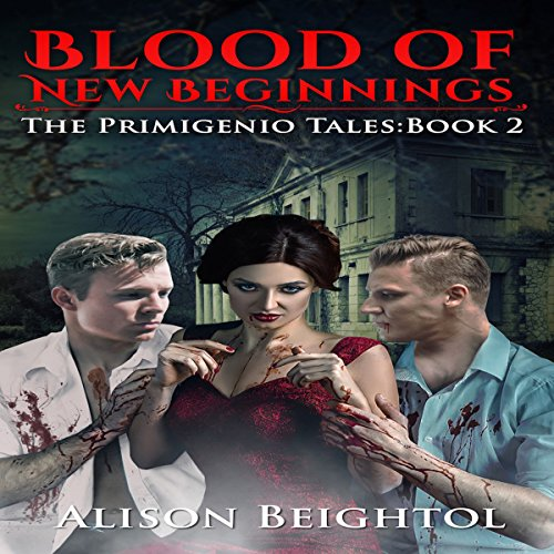 Blood of New Beginnings     The Primigenio Tales, Book 2              By:                                                                                                                                 Alison Beightol                               Narrated by:                                                                                                                                 RJ Bayley                      Length: 10 hrs and 29 mins     Not rated yet     Overall 0.0