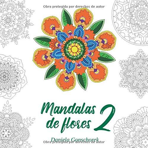 Mandalas de flores 2: Motivos de coloración para la reducción del estrés (Libros para colorear Mandala)