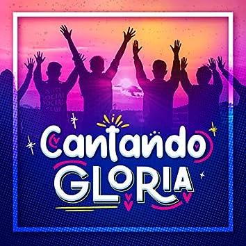 Cantando Gloria (feat. Sandra G. Botello)