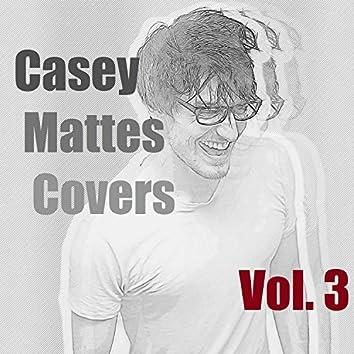 Casey Mattes Covers, Vol. 3
