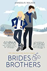 Brides and Brothers Kindle Edition