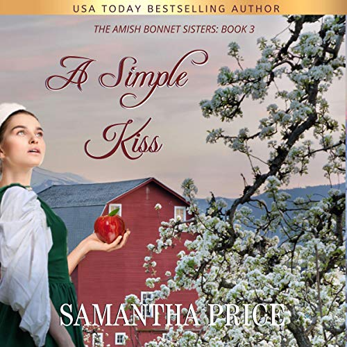 A Simple Kiss (Amish Romance) Audiobook By Samantha Price cover art