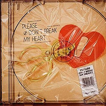 Please Don`t Break My Heart (Remastered)