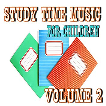 Study Time Music for Children, Vol. 2