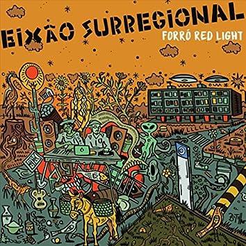 Eixão Surregional (feat. Renato Matos & Ken Pontes)