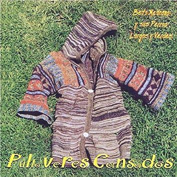 Pulloveres Cansados