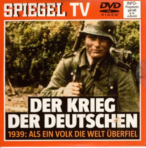 Der Krieg der Deutschen Spiegel TV DVD 1939: Als ein Volk die Welt überfiel (DER KRIEG DER DEUTSCHEN)