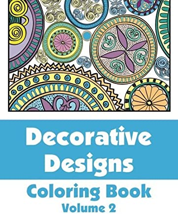 Decorative Designs Coloring Book (Art-Filled Fun Coloring Books) (Volume 2) by Various (2013-09-27)