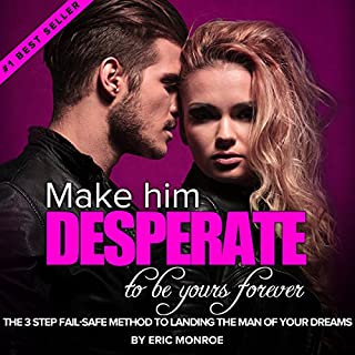 Make Him DESPERATE to Be Yours Forever audiobook cover art