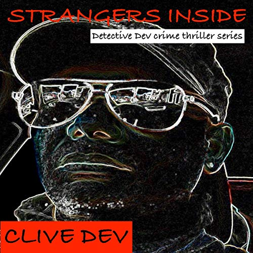 Strangers Inside: Detective Dev Crime Thriller Series cover art