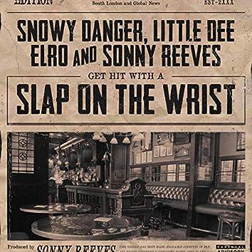Slap on the Wrist