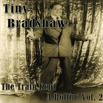 Tiny Bradshaw - The Train Kept A Rollin' Vol. 2