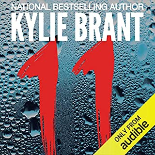 11                   By:                                                                                                                                 Kylie Brant                               Narrated by:                                                                                                                                 Kate Udall                      Length: 9 hrs and 33 mins     81 ratings     Overall 4.3