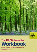 The Bach Remedies Workbook: A Study Course in the Bach Flower Remedies