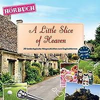 A Little Slice of Heaven (PONS Hörbuch Englisch): 20 landestypische Hörgeschichten zum Englischlernen Hörbuch