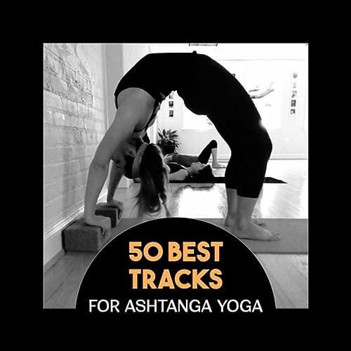 Best Music for Ashtanga Yoga by Positive Energy Academy on ...
