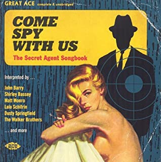Come Spy with Us: Secret Agent Songbook / Various