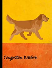 Composition Notebook: Golden Retriever Dog School Notebook 100 Pages Wide Ruled Paper