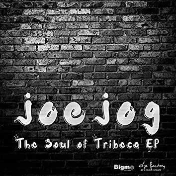 The Soul of Tribeca EP