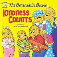 The Berenstain Bears Kindness Counts (Berenstain Bears Living Lights)