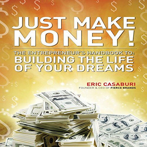 Just Make Money! audiobook cover art