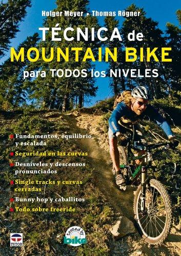 Tecnica de Mountain Bike para todos los niveles/ Mountain Bike Techniques