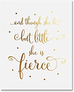 Though She Be But Little She Is Fierce Gold Foil Nursery Decor Art Print Shakespeare Modern Wall Art Poster 8 inches x 10 inches