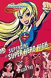 Supergirl at Super Hero High (DC Super Hero Girls)