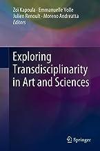 Exploring Transdisciplinarity in Art and Sciences