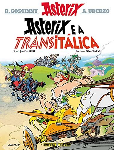 Asterix e a Transitálica (Nº 37 As aventuras de Asterix)