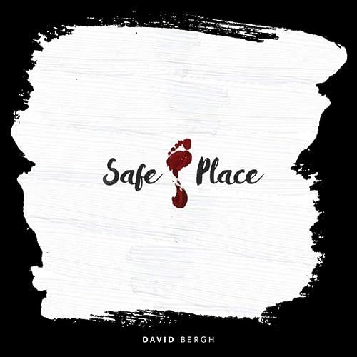 David Bergh - Safe Place 2019