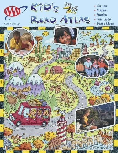 AAA Kids Road Atlas: Activities That Educate and Entertain While You Travel!