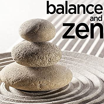 Balance and Zen - Music for Yoga, Relaxation, Renewal, Meditation, And Peace of Mind