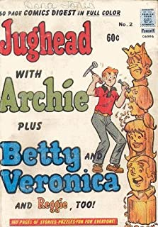 Jughead With Archie Plus Betty and Veronica and Reggie, Too! No. 2 (160 Page Comics Digest in Full Color)
