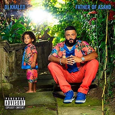 DJ Khaled - 'Father Of Asahd'