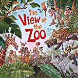 Image: View at the Zoo | Hardcover: 32 pages | by Kathleen Long Bostrom (Author). Publisher: WorthyKids (December 23, 2010)