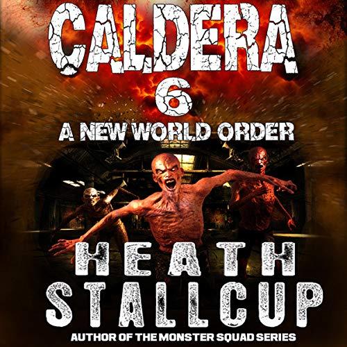 Caldera 6: A New World Order cover art