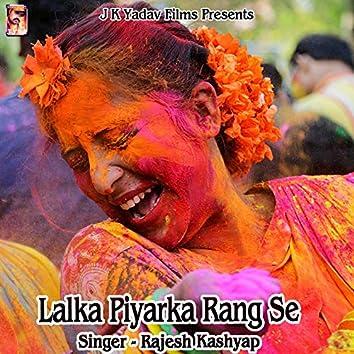 Lalka Piyarka Rang Se